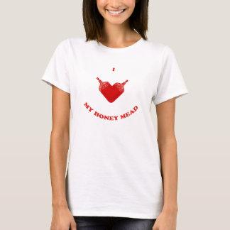 I Love My Honey Mead T-Shirt