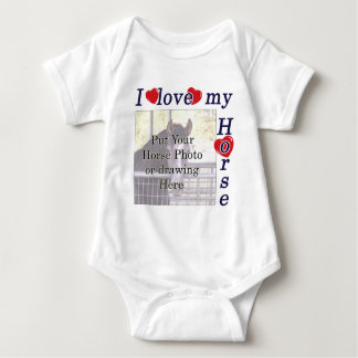 I love my Horse: Add your Photo or Text Baby Bodysuit