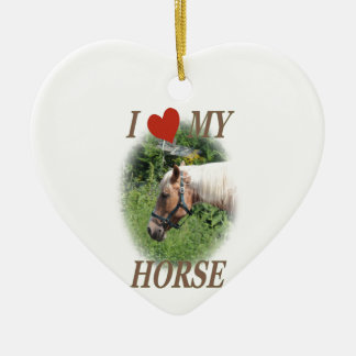 I love my horse ceramic ornament