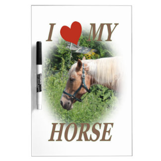 I love my horse Dry-Erase board
