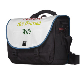 I Love My Hot Bolivian Wife Laptop Computer Bag