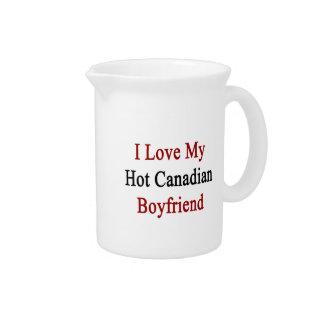 I Love My Hot Canadian Boyfriend Beverage Pitcher
