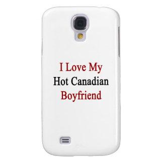 I Love My Hot Canadian Boyfriend Samsung Galaxy S4 Cover