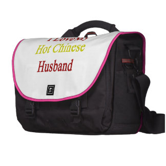 I Love My Hot Chinese Husband Commuter Bags