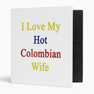 I Love My Hot Colombian Wife Binders