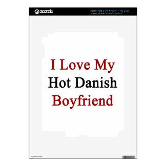 I Love My Hot Danish Boyfriend iPad 3 Skin