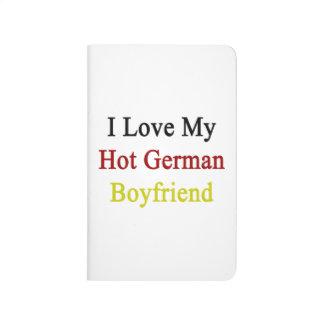 I Love My Hot German Boyfriend Journals