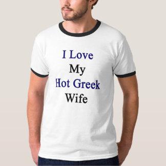 I Love My Hot Greek Wife T-Shirt