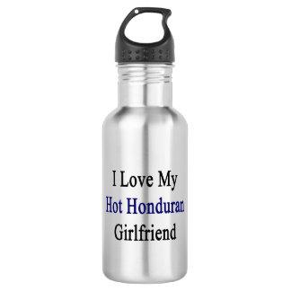 I Love My Hot Honduran Girlfriend 18oz Water Bottle