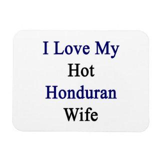 I Love My Hot Honduran Wife Rectangle Magnet