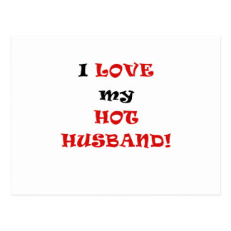 I Love my Hot Husband Postcard