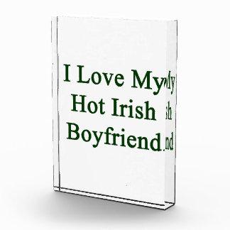 I Love My Hot Irish Boyfriend Acrylic Award