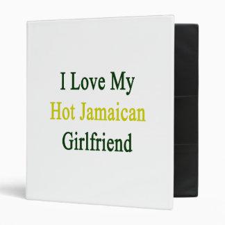 I Love My Hot Jamaican Girlfriend 3 Ring Binder