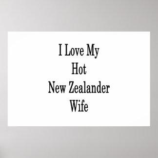 I Love My Hot New Zealander Wife Poster
