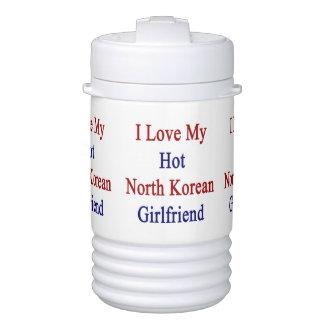 I Love My Hot North Korean Girlfriend Igloo Beverage Cooler