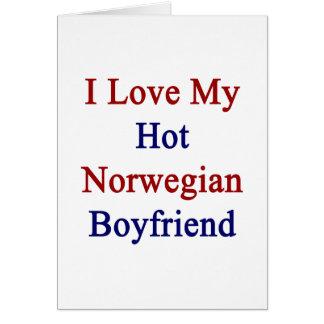 I Love My Hot Norwegian Boyfriend Cards
