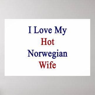 I Love My Hot Norwegian Wife Poster