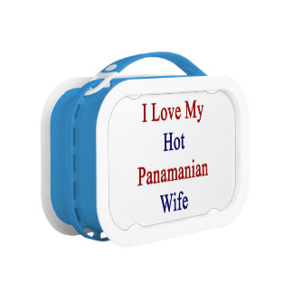 I Love My Hot Panamanian Wife Yubo Lunch Box