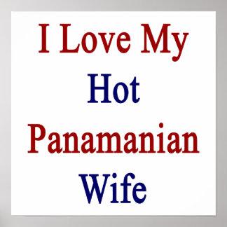 I Love My Hot Panamanian Wife Print