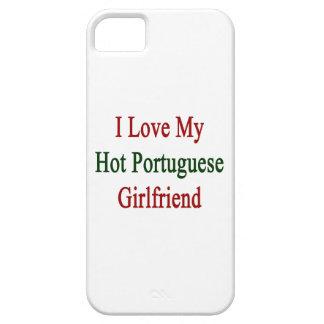 I Love My Hot Portuguese Girlfriend iPhone 5 Cases
