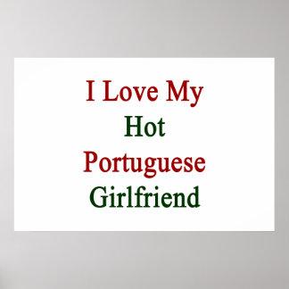 I Love My Hot Portuguese Girlfriend Poster