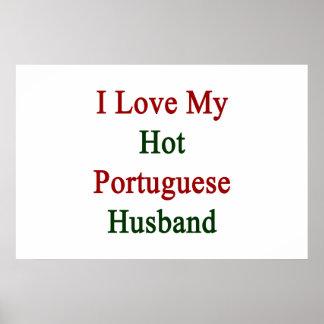 I Love My Hot Portuguese Husband Poster
