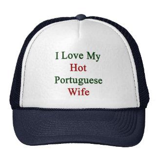 I Love My Hot Portuguese Wife Trucker Hat