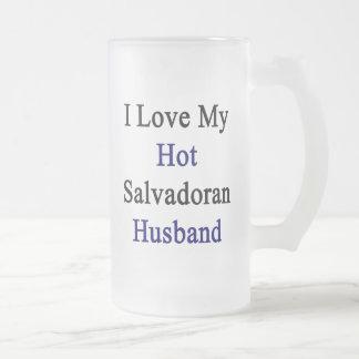 I Love My Hot Salvadoran Husband Mug