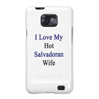 I Love My Hot Salvadoran Wife Samsung Galaxy SII Case