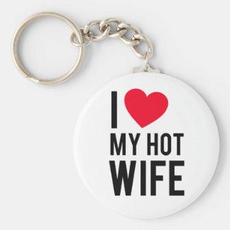 I love my Hot Wife Keychain