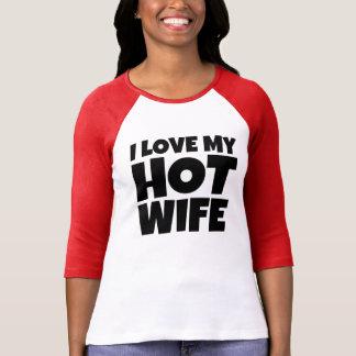I Love My Hot Wife Women's Shirt