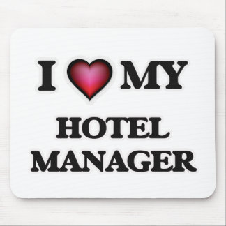 I love my Hotel Manager Mouse Pad