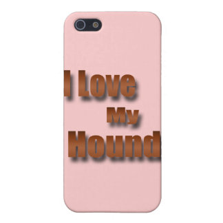 I Love My Hound b Cover For iPhone SE/5/5s