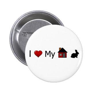 """I Love My House Rabbit"" Button"