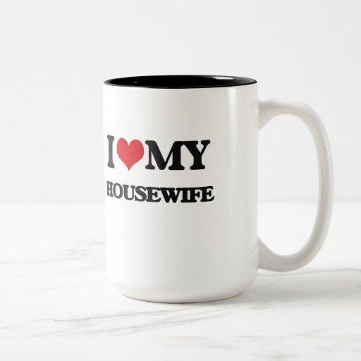 I love my Housewife
