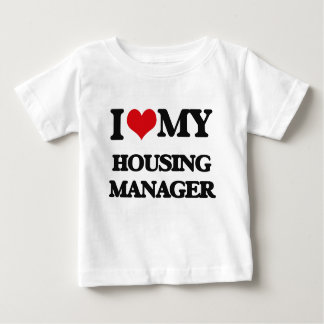 I love my Housing Manager T-shirt