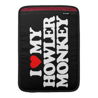 I LOVE MY HOWLER MONKEY SLEEVE FOR MacBook AIR