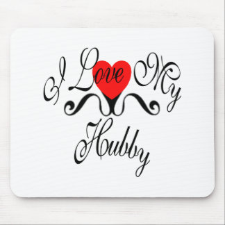I Love My Hubby Mouse Pad