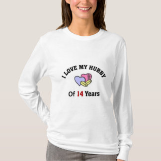 I love my hubby of 14 years T-Shirt