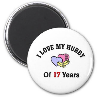 I love my Hubby of 17 years 2 Inch Round Magnet