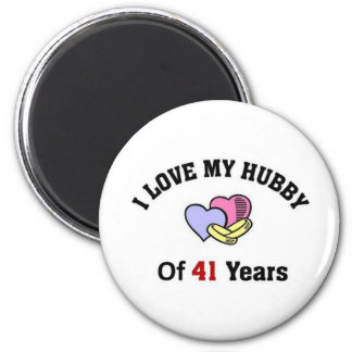 I love my Hubby of 41 years Magnet