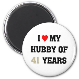 I love my hubby of 41 years magnets