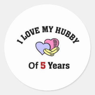 I love my hubby of 5 years classic round sticker