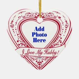 I Love My Hubby! Photo Red Hearts Christmas Tree Ornaments
