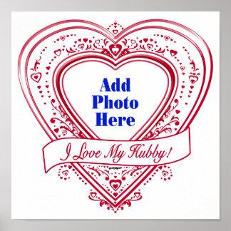 I Love My Hubby! Photo Red Hearts Print