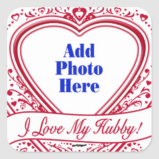 I Love My Hubby! Photo Red Hearts Square Sticker