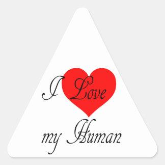 I love my Human Triangle Sticker