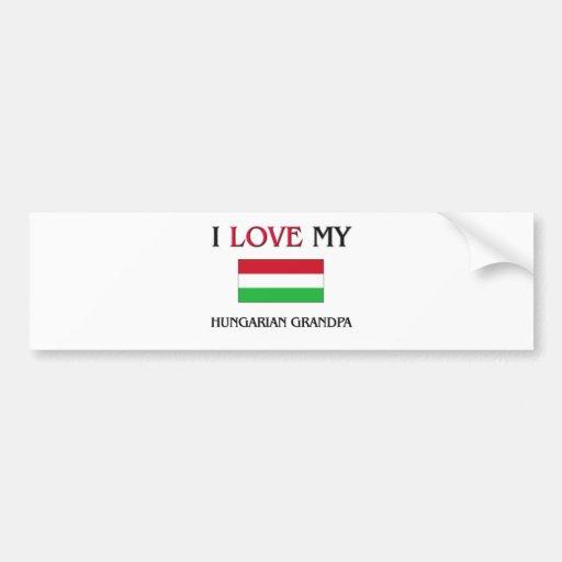 I Love My Hungarian Grandpa Bumper Stickers