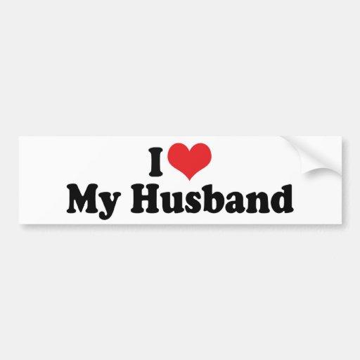 I Love My Husband Bumper Sticker Car Bumper Sticker