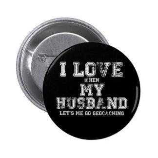 I Love My Husband! Button